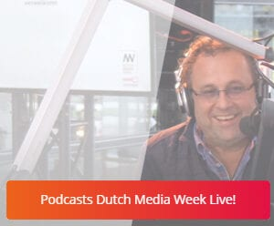 DMW in Beeld - Podcasts Dutch Media Week Live